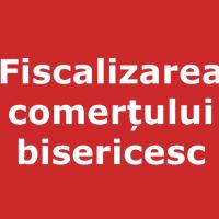 Fiscalizarea comerțului bisericesc