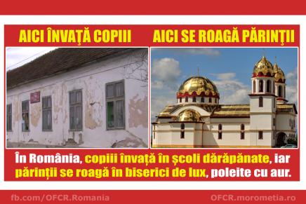 În România, copiii învață în școli dărăpănate, iar părinții se roagă în biserici de lux, poleite cu aur!